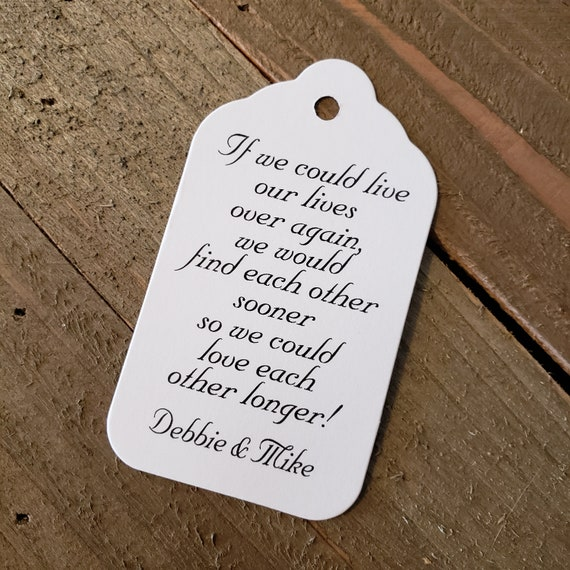 If We Could Live Our Lives Over Again (my LARGE) 3 1/4 x 1 3/4 Tags Personalized