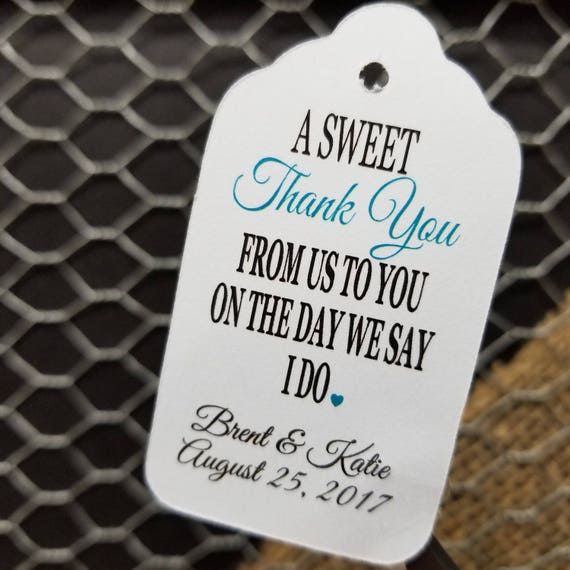 A Sweet Thank You From Us to You on the Day we Say I DO favor tag MEDIUM Tags Personalize with names and date