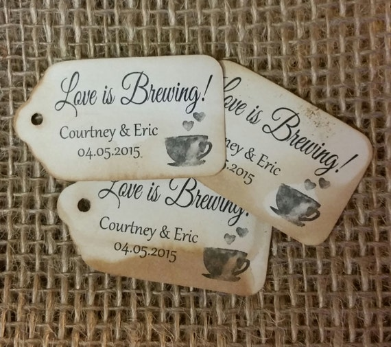 """Love is Brewing Choose your quantity SMALL 2"""" Favor Tag"""