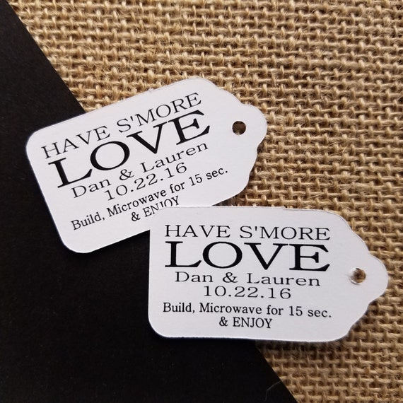 "Have Smore Love your quantity SMALL 2"" Favor Tag"