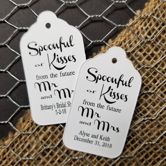 """Spoonful of Kisses from the Future Mr and Mrs (my SMALL tag) 1 1/8""""x 2"""" hugs and kisses, wedding shower favor tag, rehearsal dinner tag"""