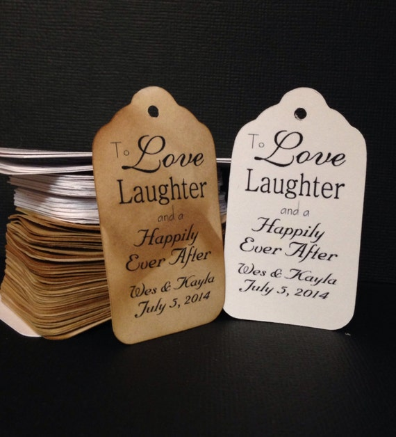 To Love and Laughter and a Happily Ever After LARGE Tags Personalize with names and date