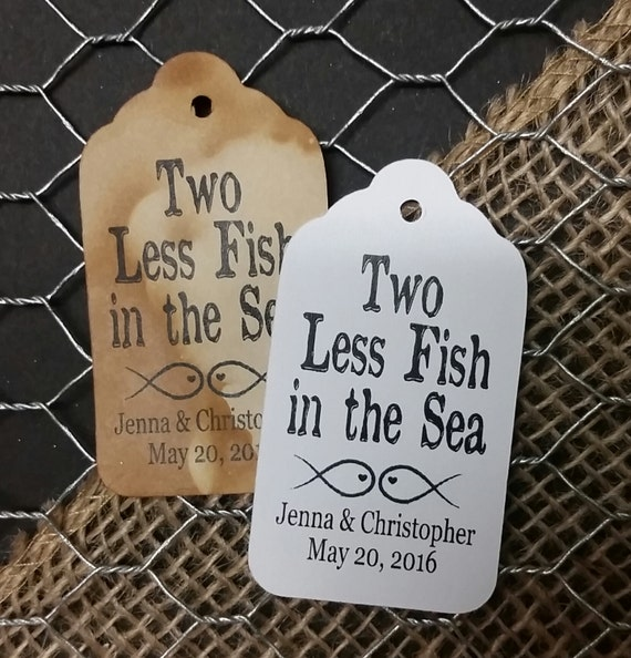 Two Less Fish in the Sea MEDIUM Personalized Wedding Favor Tag  choose your amount