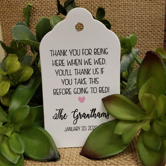 "Thank You for Being Here When we Wed (my LARGE keepsake souvenir tag) 1 3/4"" x 3 1/4"" Tags Personalize Hangover kit take before going to bed"