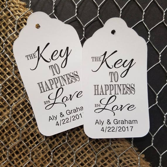 Key to Happiness is Love LARGE Tags Personalize with names and date Choose your Quantity