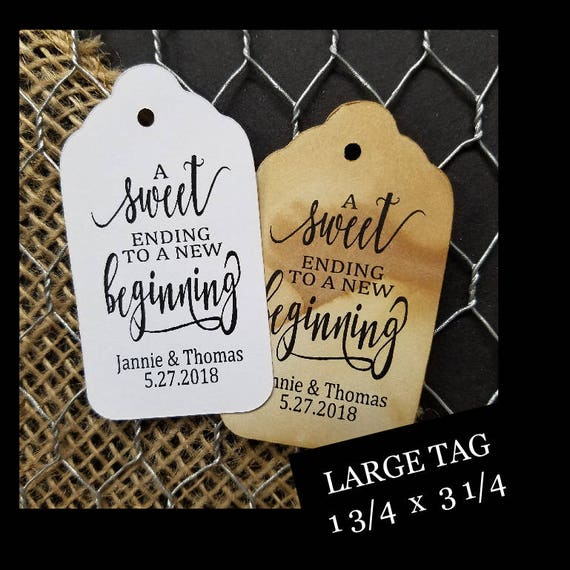 Sweet Ending to a new Beginning favor tag MY LARGE Size Personalized Wedding Graduation Shower Favor Tag CHOOSE your amount