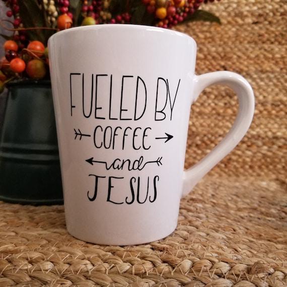 Fueled by Coffee and Jesus Inspirational Coffee Mugs 14oz Mug tea mug coffee cup tea cup quote saying Choose your favorite