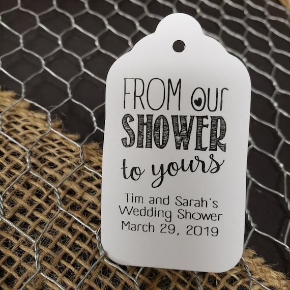 "From Our Shower to yours favor tag (my MEDIUM Tag) 1 3/8"" x 2 1/2"" Personalize Shower Card"