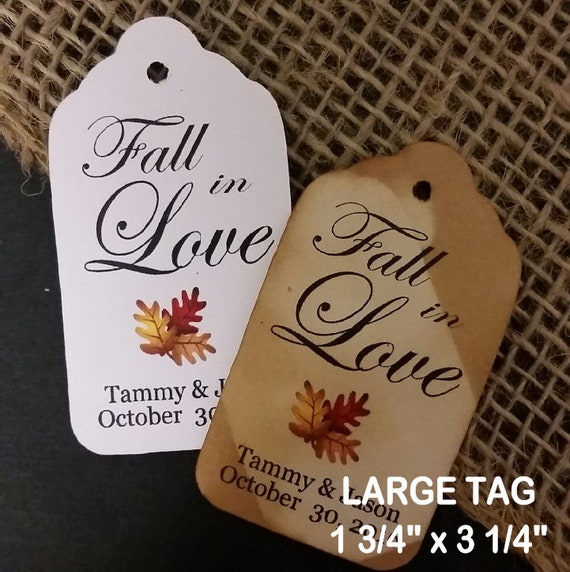 """Fall in Love Autumn Wedding Theme  favor tag (my LARGE Tags) 3 1/4"""" x 1 3/4"""" Personalize"""
