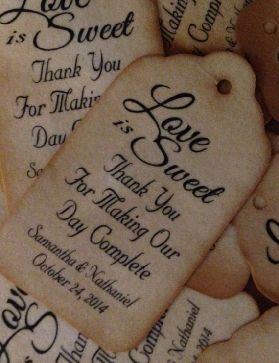 Love is Sweet Thank you for Making Our Day Complete (my MEDIUM tag) Personalized Wedding Favor choose your amount