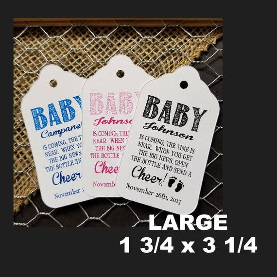 Baby is coming the Time in Near open the bottle Cheer favor tag LARGE Tags Personalize with names and date Choose your Quantity
