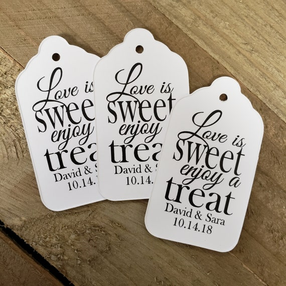 Love is Sweet enjoy a Treat MEDIUM Personalized Shower Engagement Wedding Favor Tag  choose your amount
