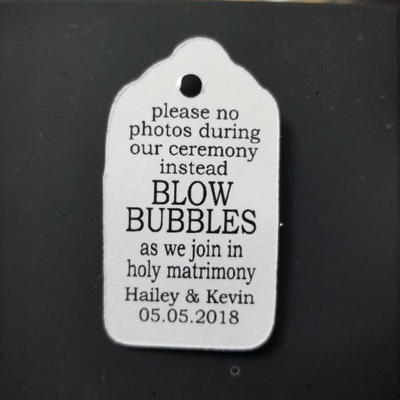 BUBBLES please no photos during our ceremony instead Blow Bubbles EXTRA SMALL 7/8 x 1 5/8 Wedding Bubble Favor Tag