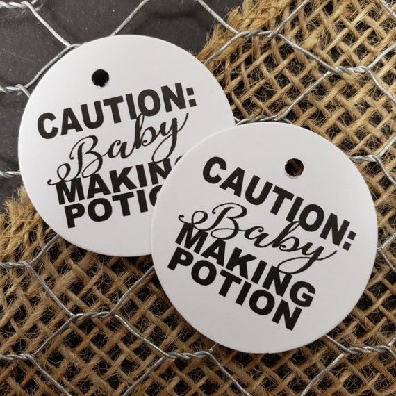 Caution: Baby Making Potion 1.5inch ROUND tag choose your amount Non Personalized tag