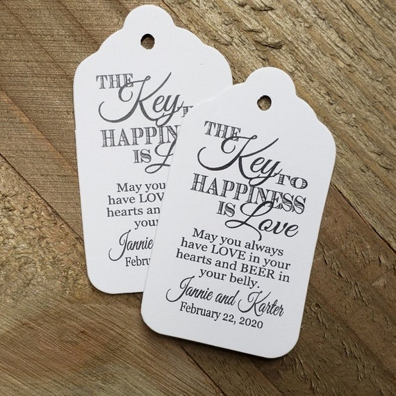 """Key to happiness is Love BEER or bottle opener tag (my Large Tags) 1 3/4"""" x 3 1/4"""" Favor not included, Tag only Choose your Quantity"""