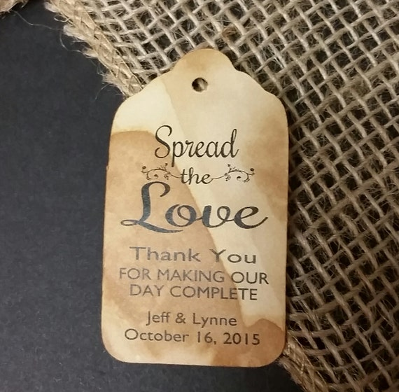 Spread the Love thank you for making our day complete MEDIUM Personalized Wedding Favor Tag  choose your amount