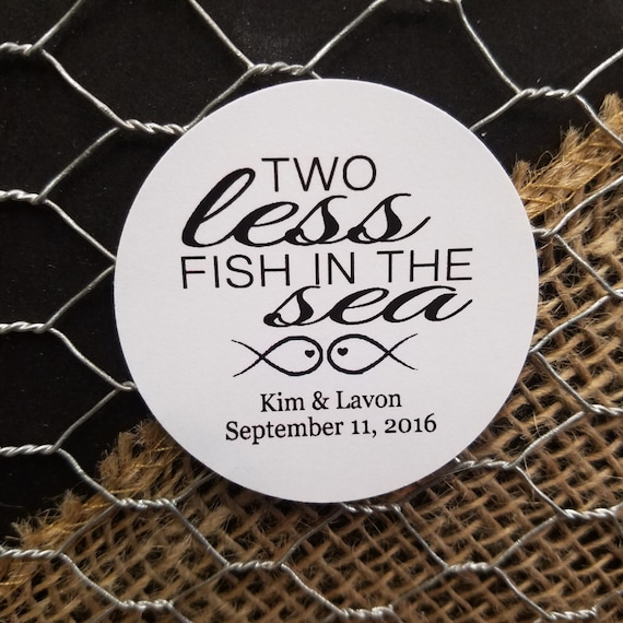 "Two Less Fish in the Sea 2"" STICKER Personalized Wedding Shower Favor STICKER choose your amount sold in sets of 20 STICKERS"