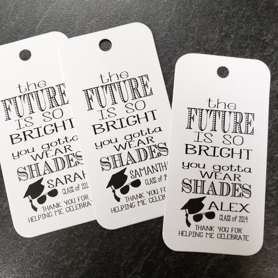 "The Future is so Bright You Gotta Wear Shades RECTANGLE 1.5"" x 3"" Personalized Graduation Favor Tag  choose your amount"