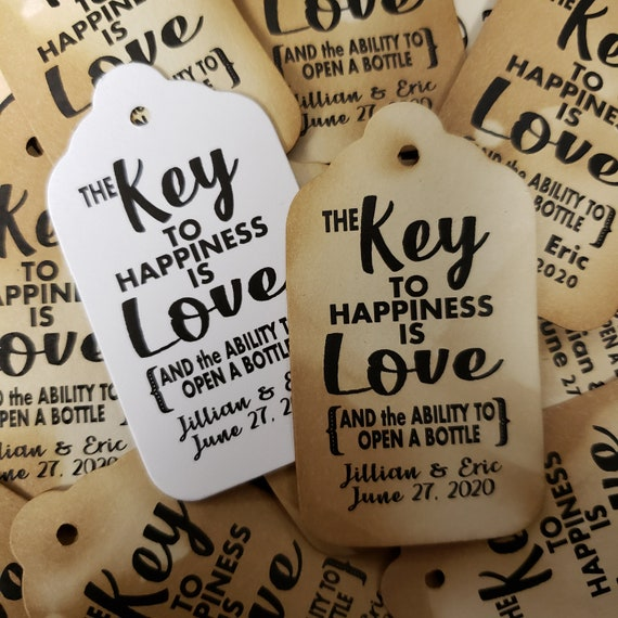 Key to Happiness is Love Bottle opener favor tag MEDIUM Tags Personalize ability to open a bottle