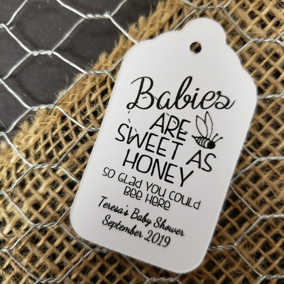 """Babies are Sweet as Honey Choose your quantity(my SMALL) 1 1/8"""" x 2"""" Favor Tag"""