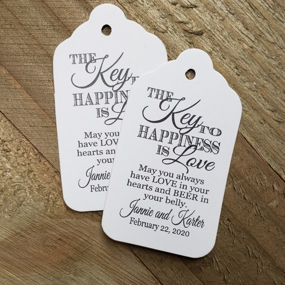 """Key to Happiness is Love BEER or Bottle opener favor (my MEDIUM Tag) 1 3/8"""" x 2 1/2"""" Personalize names and date Choose your Quantity"""