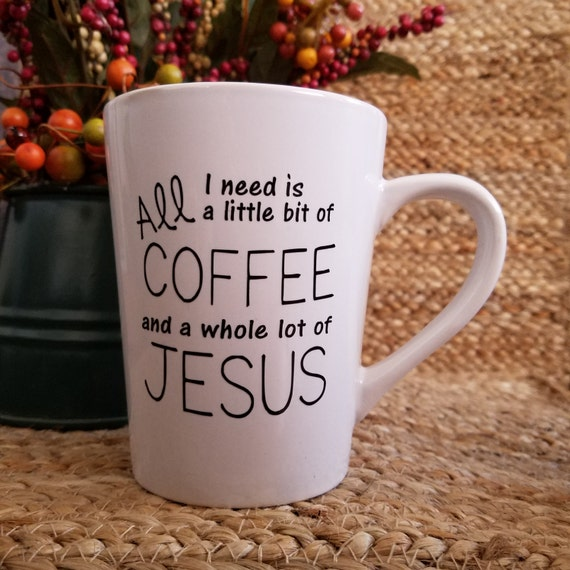 A whole lot of Jesus and Coffee Inspirational Coffee Tea Mugs 14oz Mug coffee mug, coffee cup, tea cup quote saying Choose your favorite