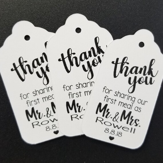 Thank you for Sharing our First Meal as Mr and Mrs (my MEDIUM tag) 1 3/8 x 2 1/2 Personalized Wedding Favor Tag  choose your amount