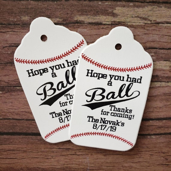 "Hope You Had a Ball Thanks for coming (my MEDIUM tag) 1 3/8"" x 2 1/2"" Personalized Wedding Favor Souvenir Tag choose your amount"