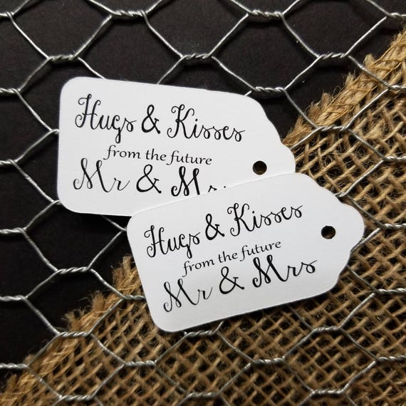 "Hugs and Kisses from the Future Mr and Mrs SMALL 2"" Favor Tag"