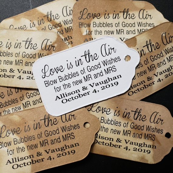 "Love is in the Air Blow Bubbles of Good Wishes for the New MR and MRS (my SMALL tag) 1 1/8"" x  2"" Favor Tag"