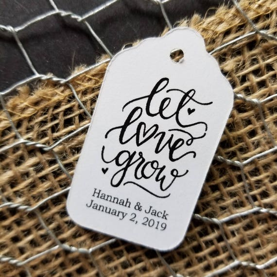 "Let Love Grow Favor Tags CHOOSE your Quantity (my SMALL tag) 1 1/8"" x 2"""