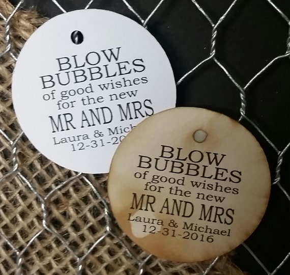 Blow Bubbles of Good Wishes for the new Mr and Mrs Personalized ROUND Wedding Favor Tag  choose your amount