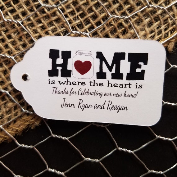 "Home is where the heart is (my MEDIUM tag) 1 3/8"" x 2 1/2"" Personalized housewarming souvenir Favor Tag choose your amount"