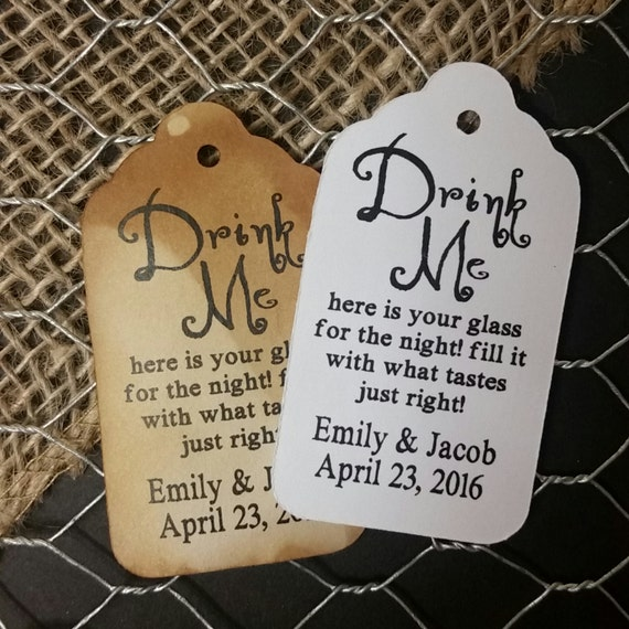 Drink Me Here is your Glass for the Night Fill it with what Tastes just Right MEDIUM Personalized Wedding Favor Tag  choose your amount