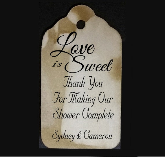 """Love is Sweet Thank You for Making Our SHOWER Complete Personalized Small 2"""" Tag 50 tags"""