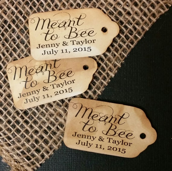 "Choose your Amount MEANT to BEE (my SMALL tag) 1 1/8"" x 2"" Personalized Favor Keepsake Souvenir Tag"