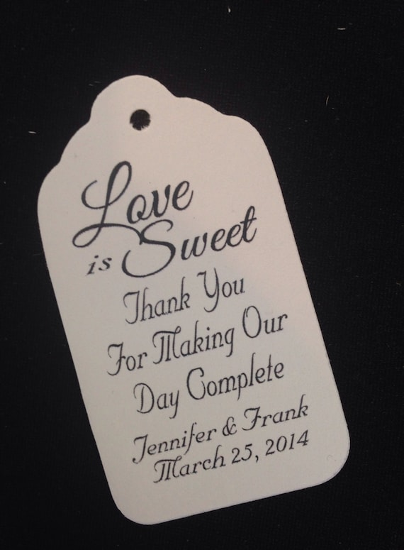 Love is Sweet Thank You for Making Our Day Complete 100 LARGE Personalized Wedding Favor