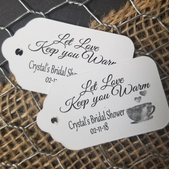 "Let Love Keep you Warm Choose your quantity SMALL 2"" Favor Tag"