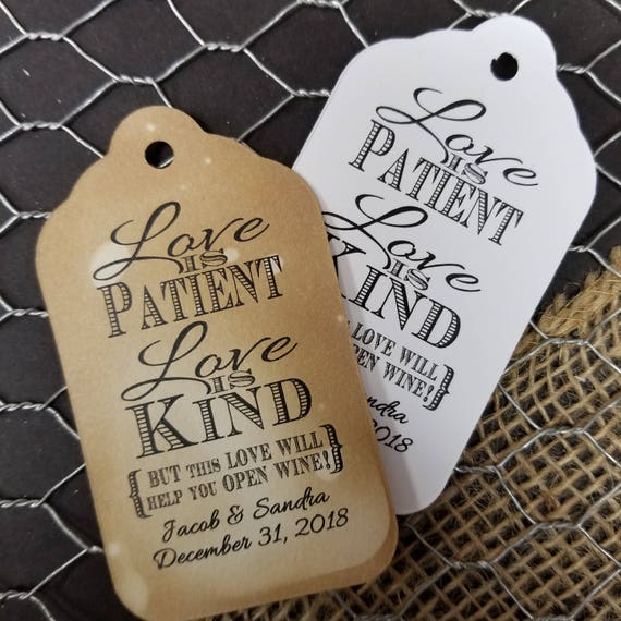 Love is Patient Love is Kind open a bottle of Wine Bottle opener favor tag LARGE Tags Personalize with names and date Choose your Quantity