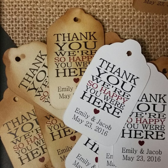 Thank you were so Happy you were Here MEDIUM Personalized Wedding Favor Tag  choose your amount