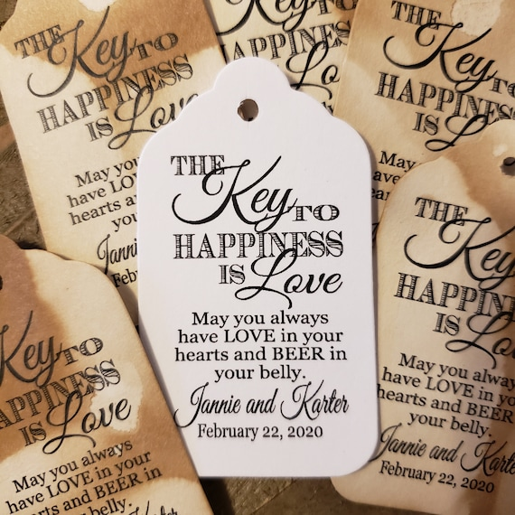 "Key to Happiness is Love BEER or Bottle opener favor (my MEDIUM Tag) 1 3/8"" x 2 1/2"" Personalize names and date Choose your Quantity"