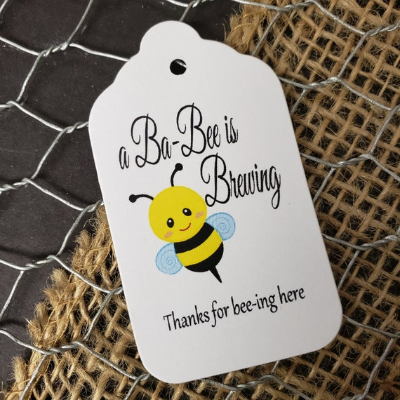 "a Ba-Bee is Brewing Thanks for bee-ing here (my MEDIUM tag) 1 3/8"" x 2 1/2""  NON-Personalized tag Choose your quantity Baby is Brewing"