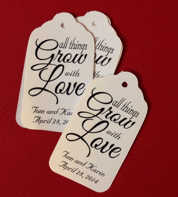 Small All things Grow with Love Favor Tags CHOOSE your Quantity