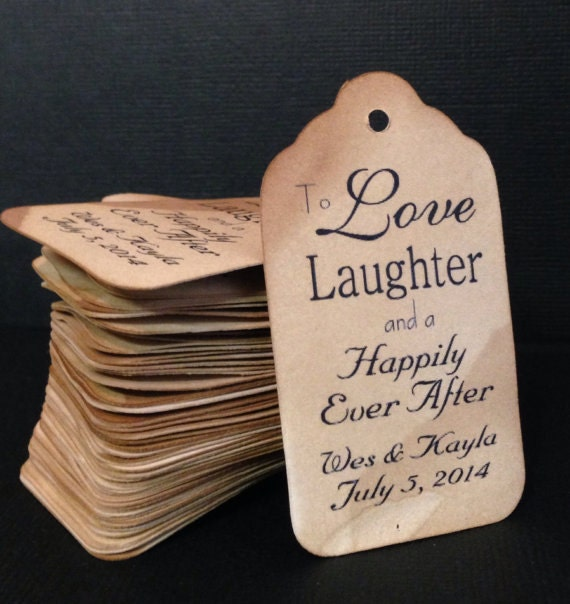 """To Love and Laughter and a Happily Ever After SMALL 2"""" Tags Personalize with names and date Choose your quantity"""