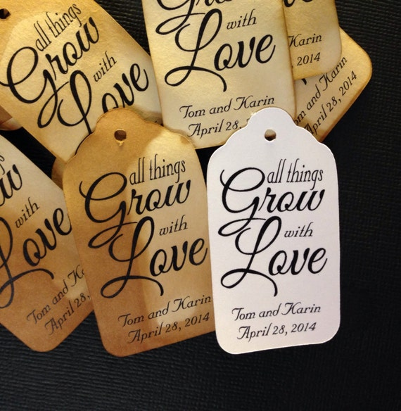 "All Things Grow With Love(my MEDIUM tag) 1 3/8"" x 2 1/2""  Personalized Favor Tags Choose your quantity using the drop down tab"