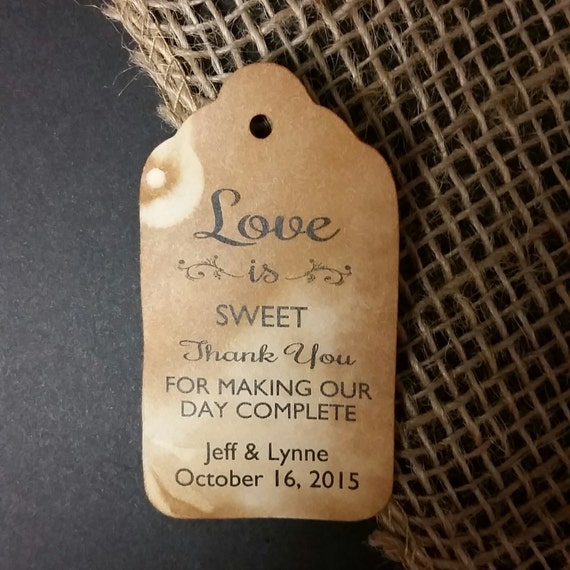 Love is Sweet thank you for making our day complete MEDIUM Personalized Wedding Favor Tag  choose your amount