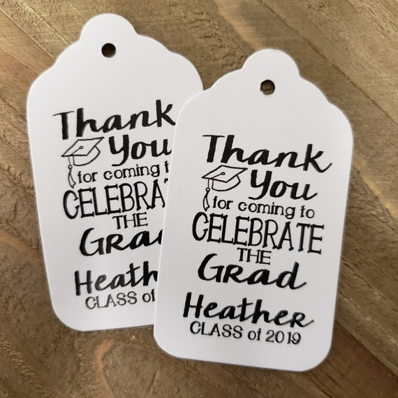 Thank You for Coming to Celebrate the Grad LARGE Personalized Graduation class of Favor Tag CHOOSE your amount Graduation Thank you