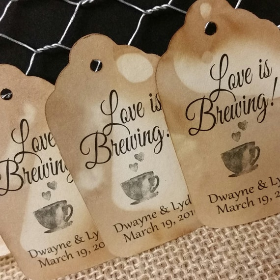 "Love is Brewing (my MEDIUM tag) 1 3/8"" x 2 1/2"" Personalized Wedding Favor Tag  choose your amount"