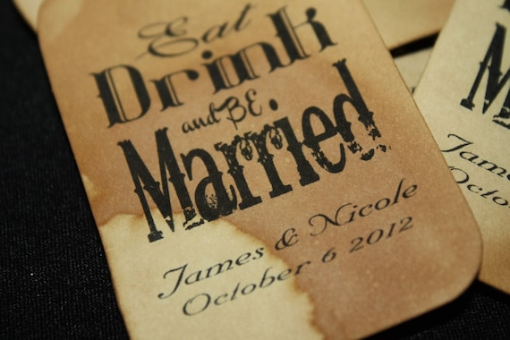 Eat Drink and be Married Personalized Favor Tag 1 3/4 x 3 1/4 Choose your quantity