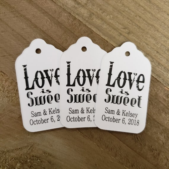 "Love is Sweet  personalized favor tags (my SMALL tag) 1 1/8"" x 2"""